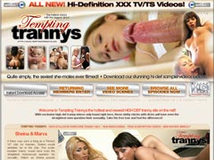 Tempting Trannys - 100% Exclusive Hardcore Hi-Def Videos